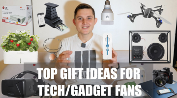 Top Gift Ideas for Tech/Gadget Fans